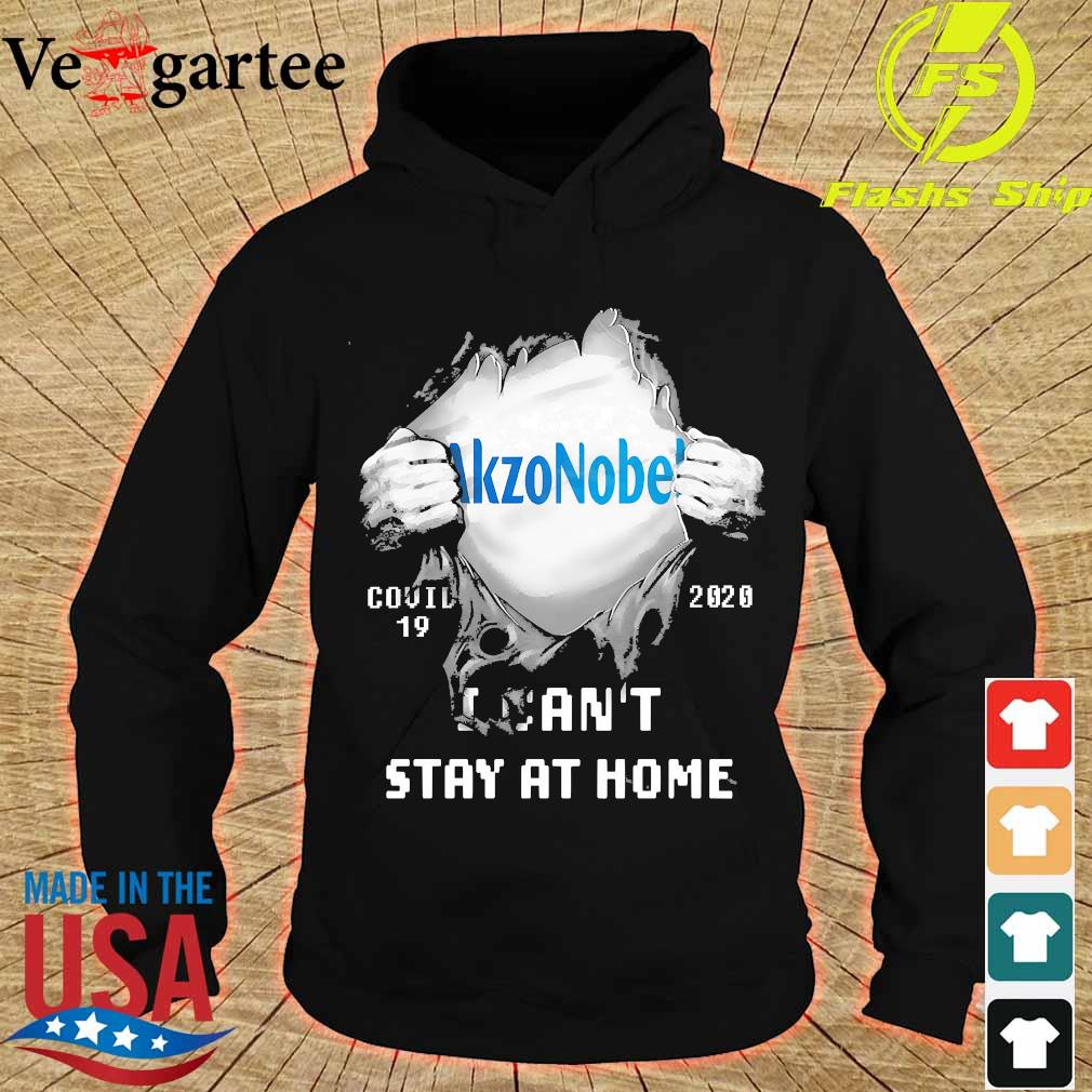 Blood inside me Akzonobel covid-19 2020 I can't stay at home s hoodie