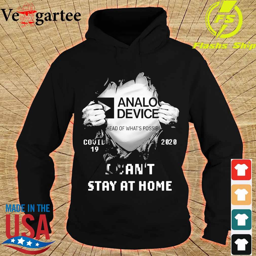 Blood inside me Analog Device covid-19 2020 I can't stay at home s hoodie