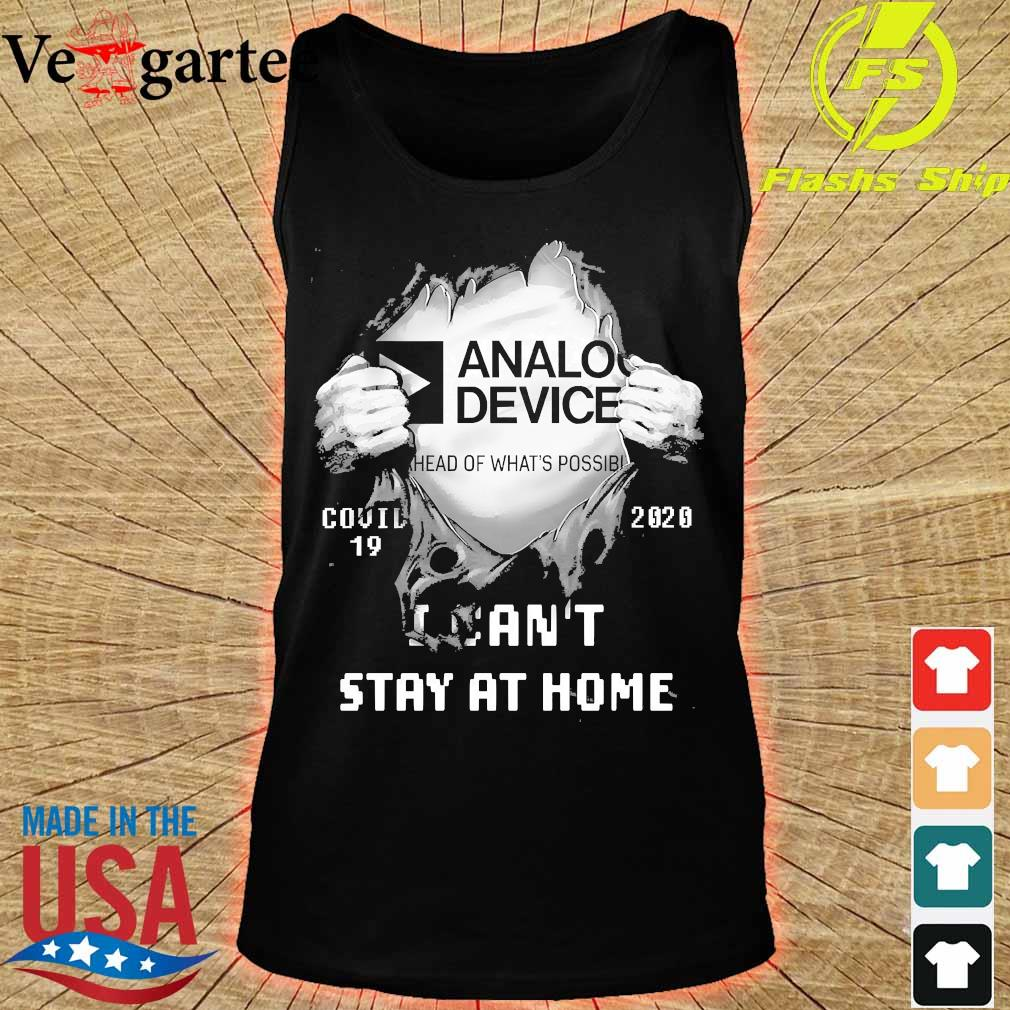 Blood inside me Analog Device covid-19 2020 I can't stay at home s tank top