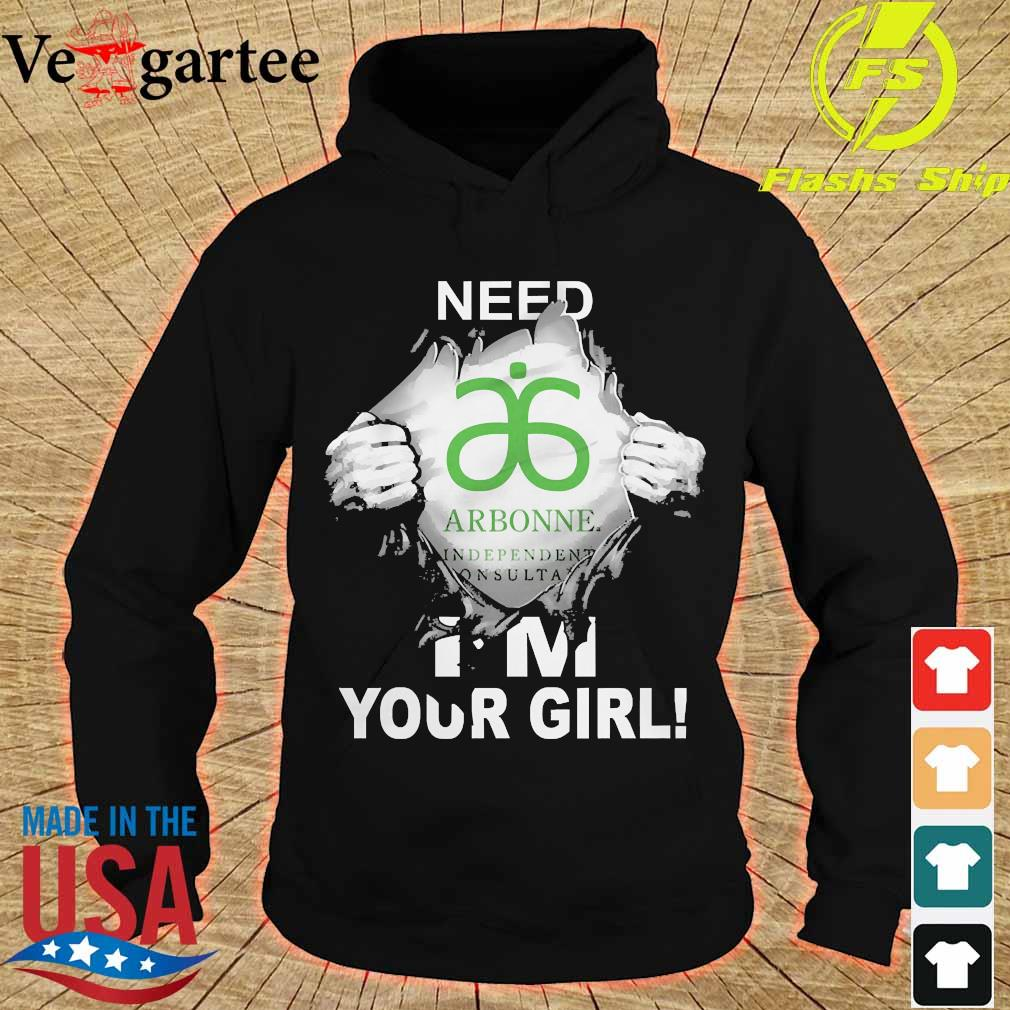 Blood inside me Arbonne need i'm your girl s hoodie