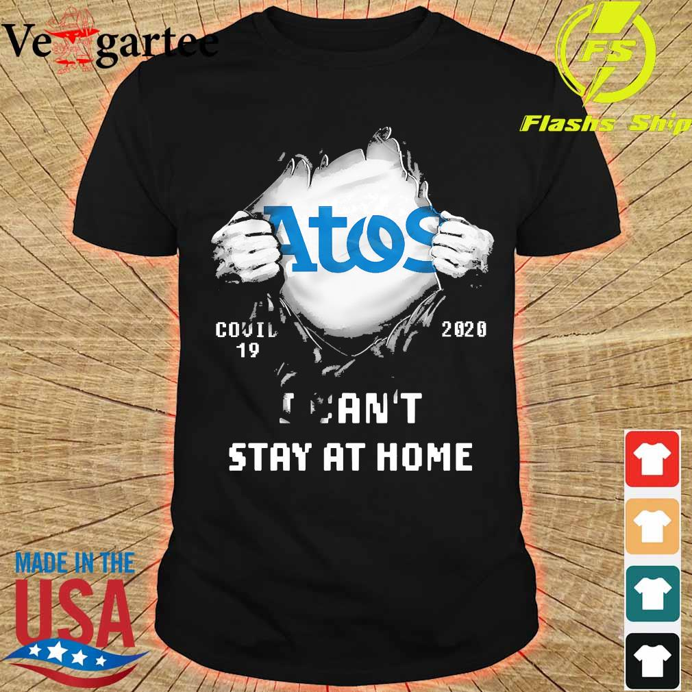 Blood inside me Atos covid-19 2020 I can't stay at home shirt