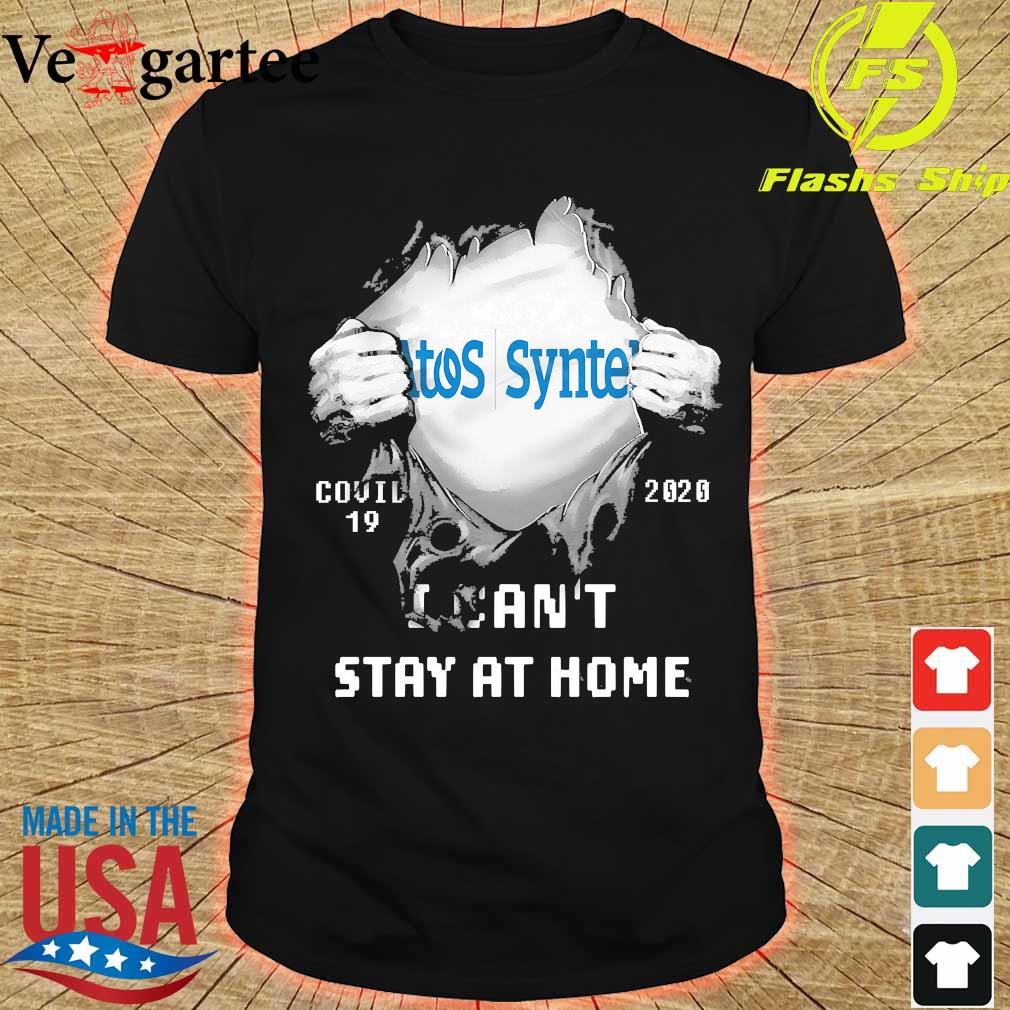 Blood inside me Atos Syntel covid-19 2020 I can't stay at home shirt