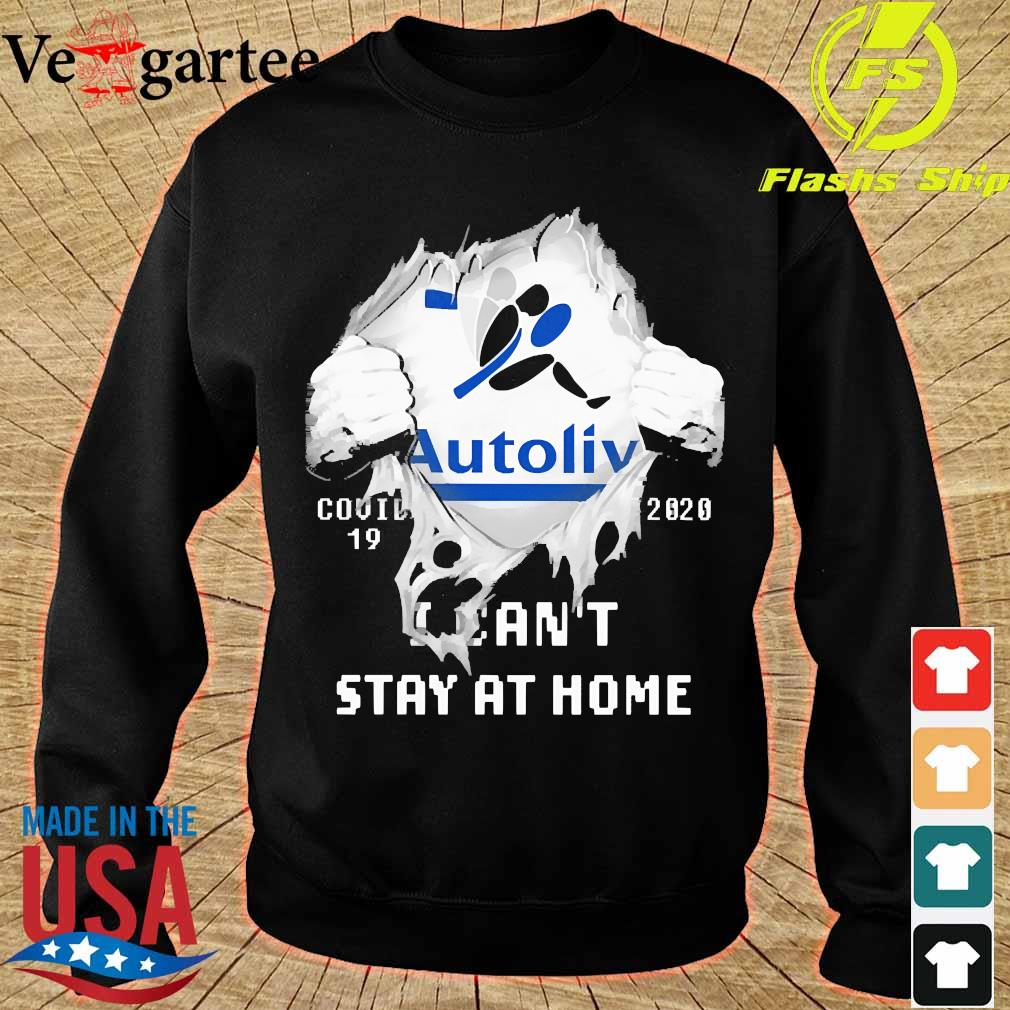 Blood inside me Autoliv covid-19 2020 I can't stay at home s sweater