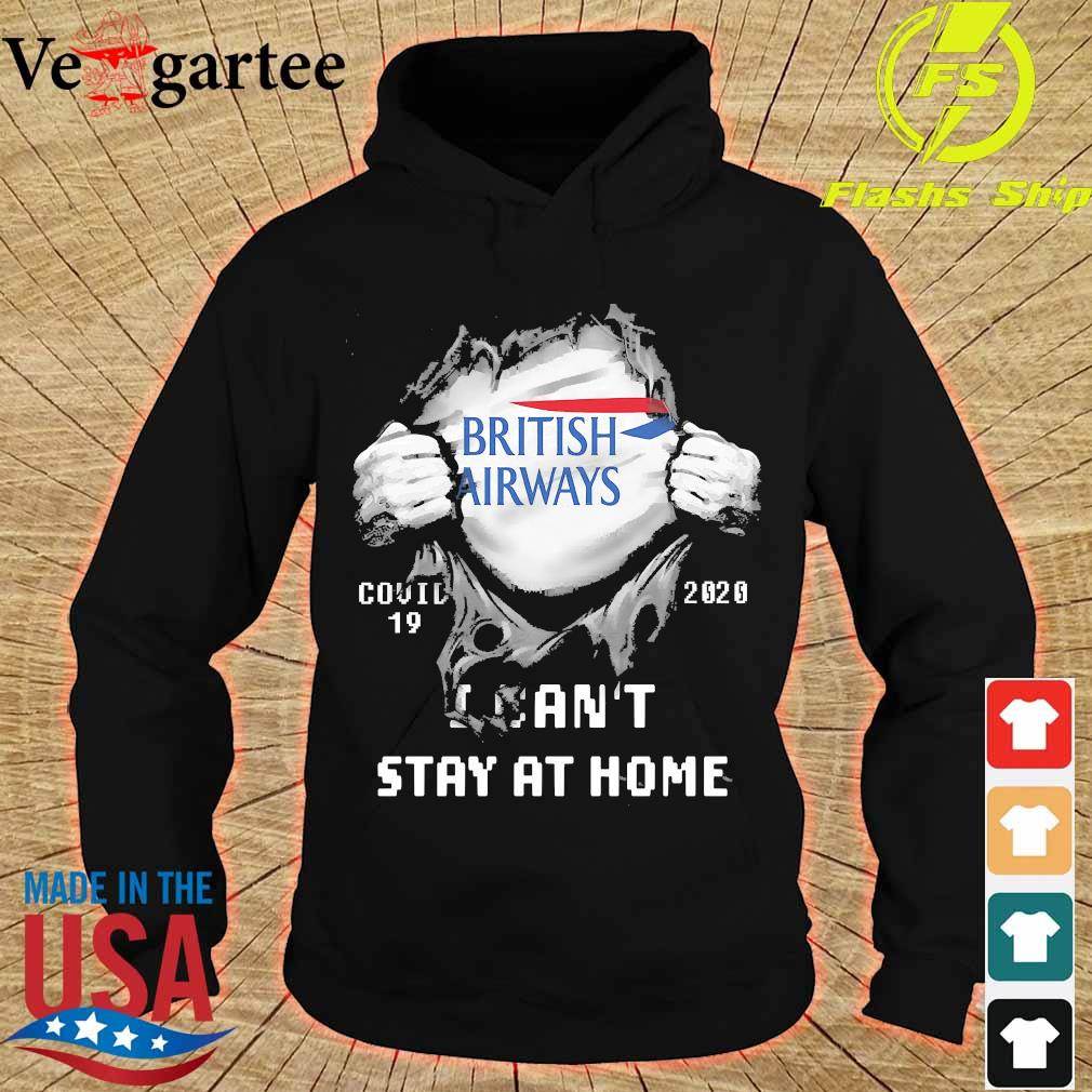 Blood inside me British Airways covid-19 2020 I can't stay at home s hoodie