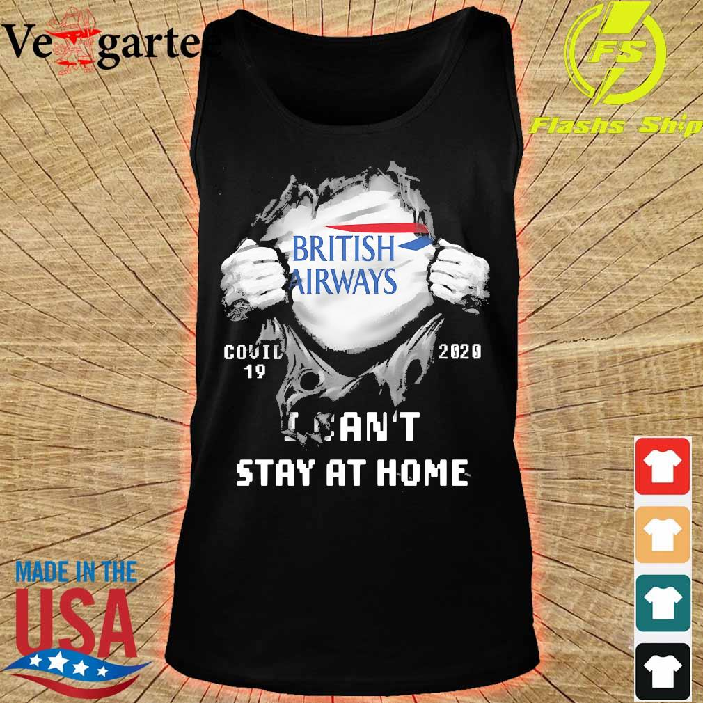 Blood inside me British Airways covid-19 2020 I can't stay at home s tank top