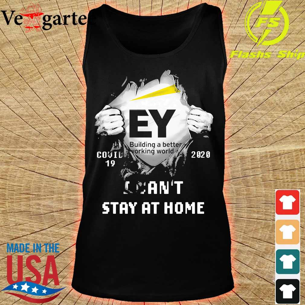 Blood inside me Building a better working world covid-19 2020 I can't stay at home s tank top