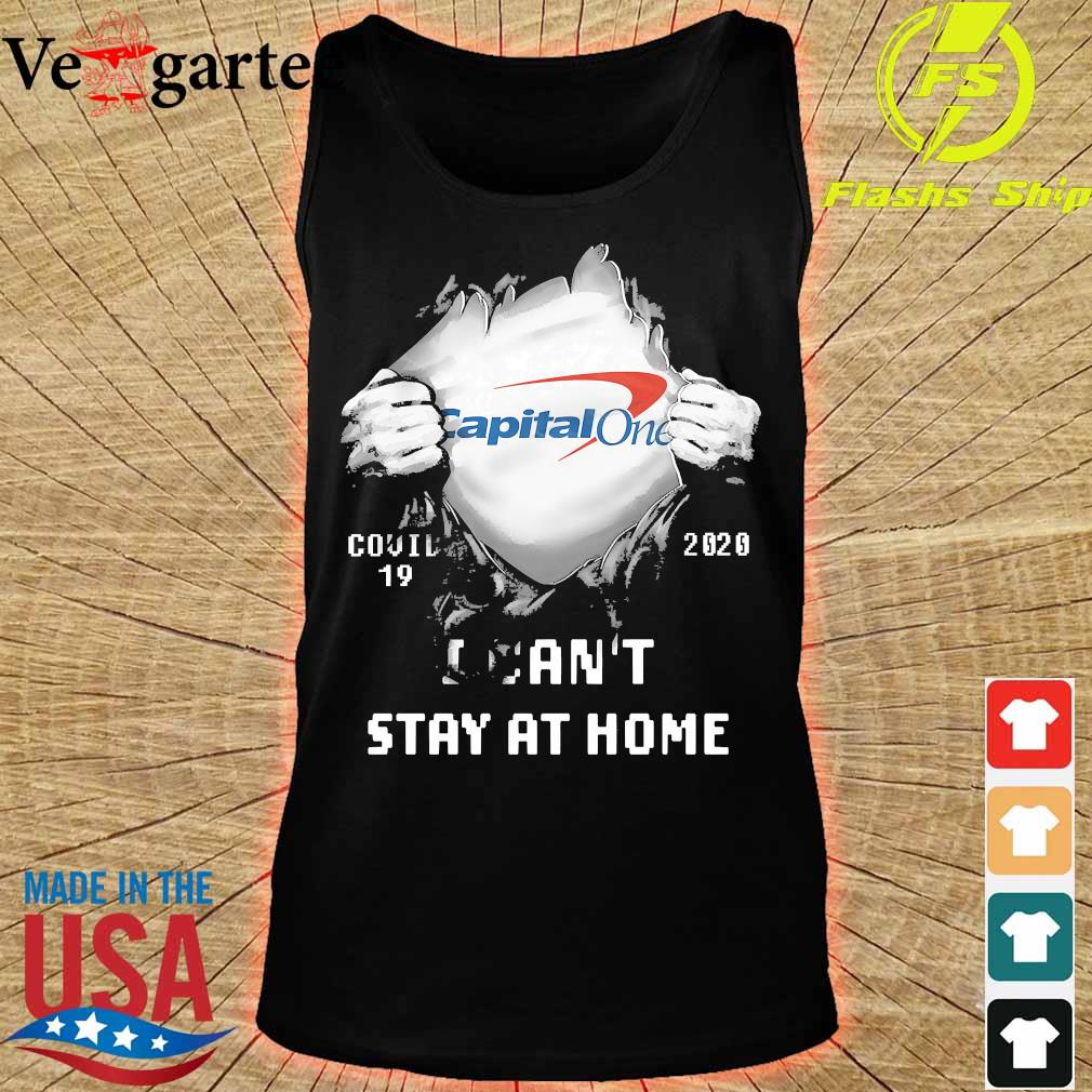 Blood inside me Capital One covid-19 2020 I can't stay at home s tank top