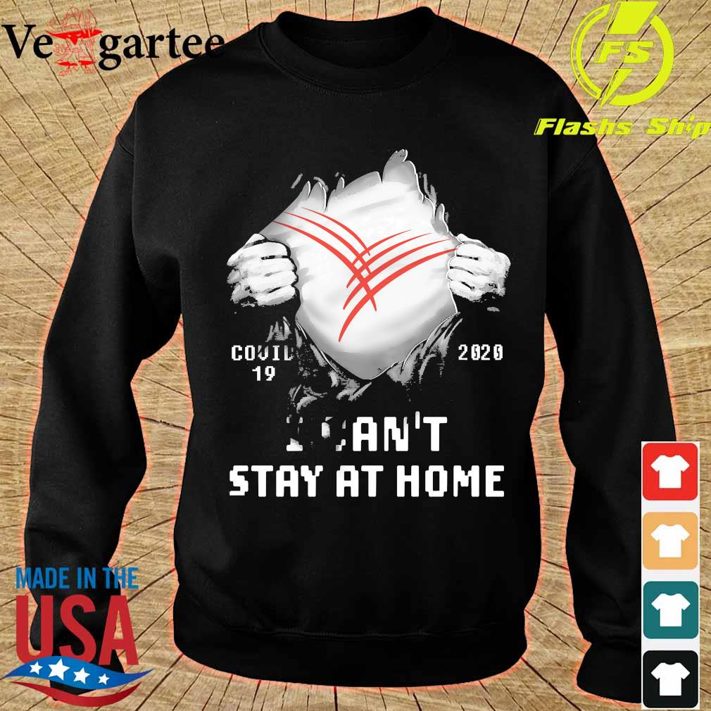 Blood inside me Cardinal Health covid-19 2020 I can't stay at home s sweater