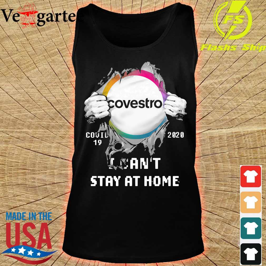 Blood inside me Covestro covid-19 2020 I can't stay at home s tank top
