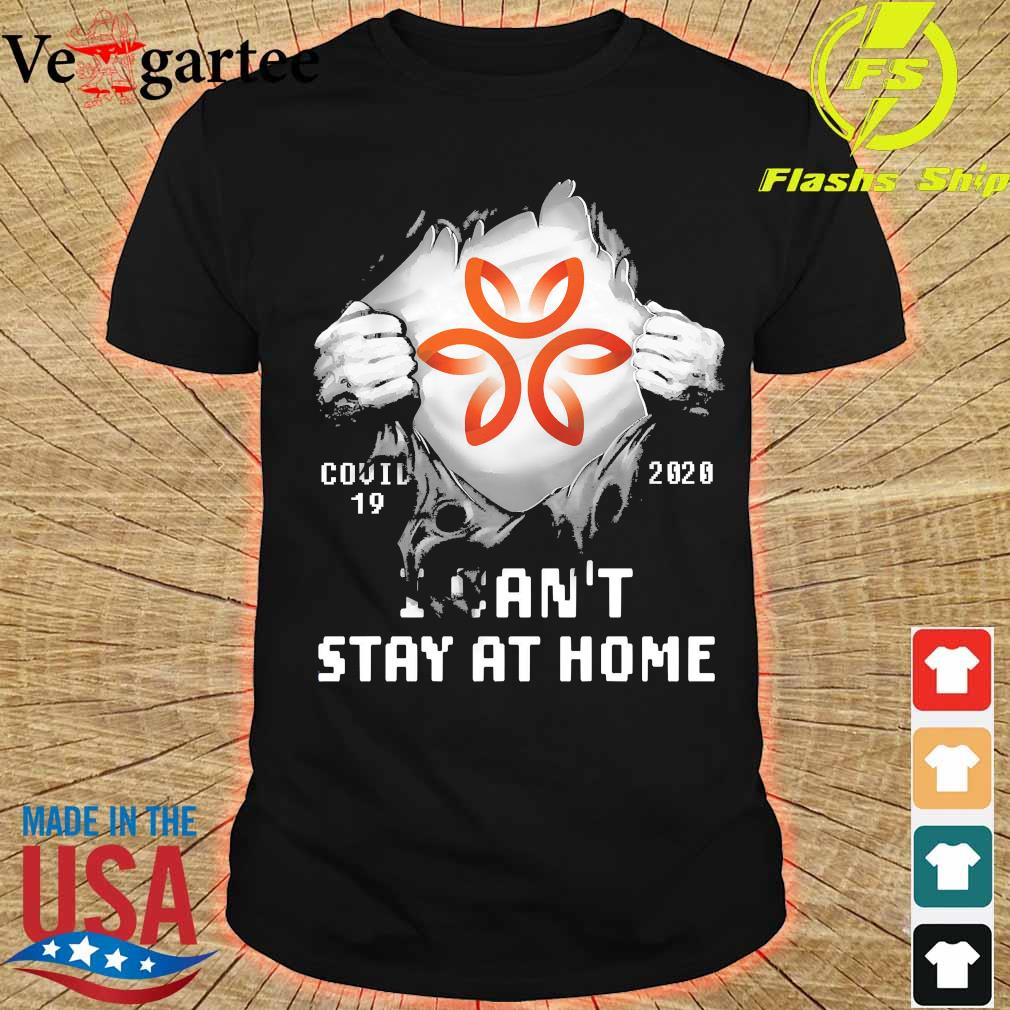 Blood inside me Dignity Health - St. Rose Dominican covid-19 2020 I can't stay at home shirt