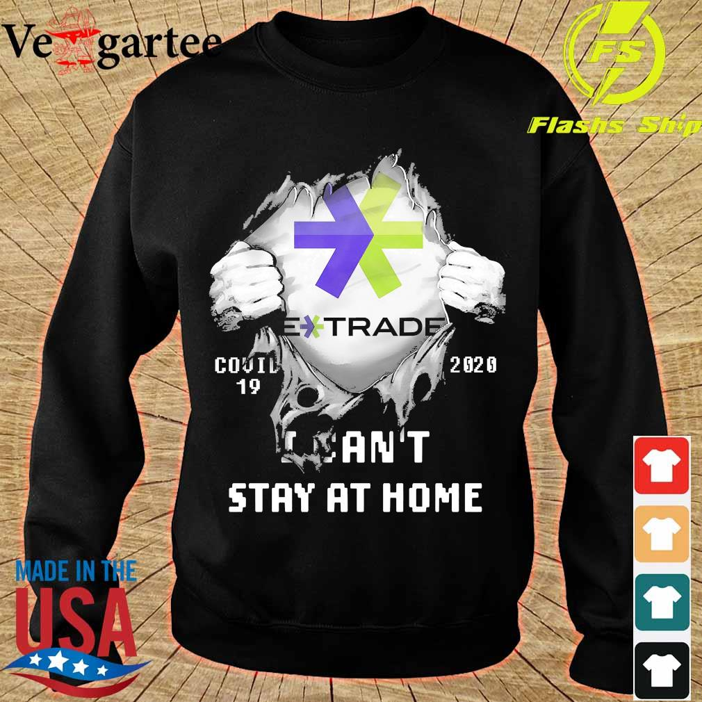Blood inside me E Trade covid-19 2020 I can't stay at home s sweater