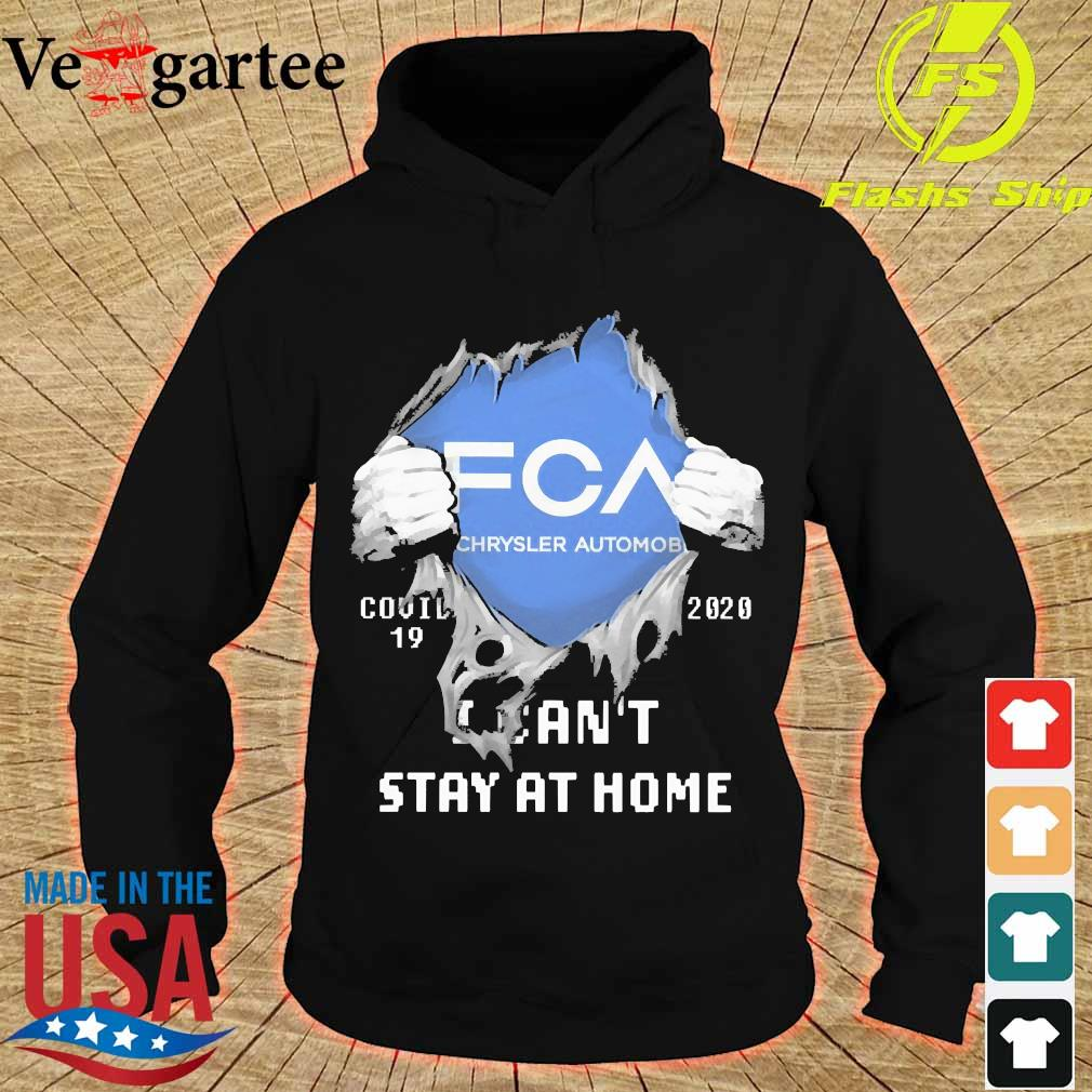 Blood inside me FCA Chrysler Automobile covid-19 2020 I can't stay at home s hoodie