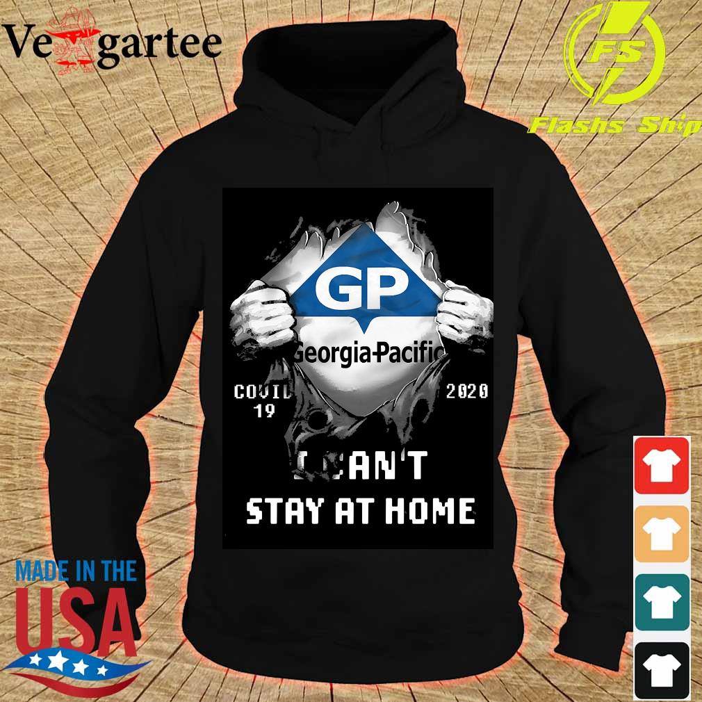 Blood inside me Georhia Pacific covid-19 2020 I can't stay at home s hoodie