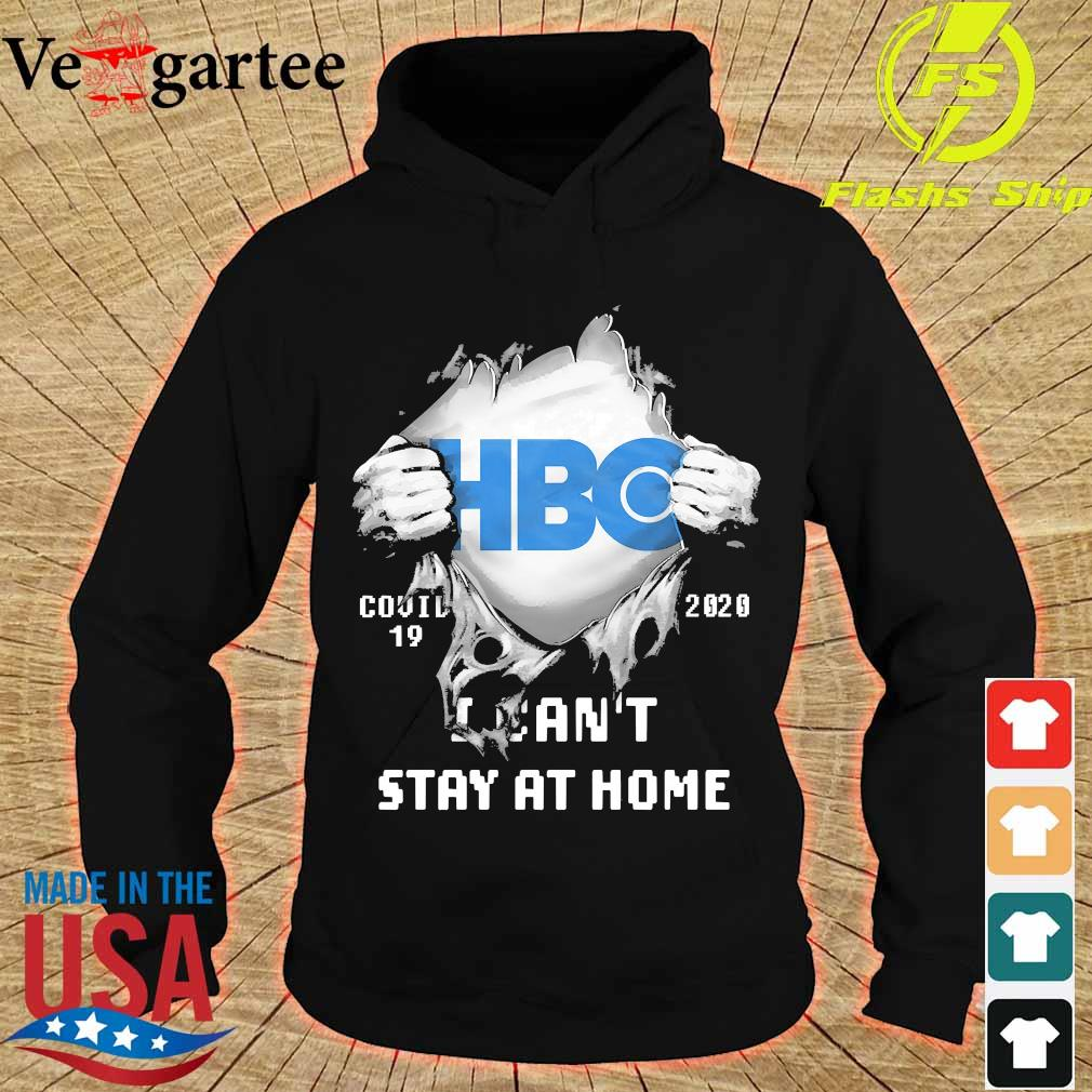 Blood inside me HBO covid-19 2020 I can't stay at home s hoodie