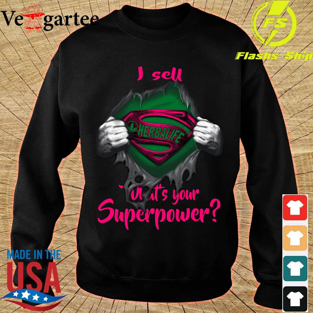 Blood inside me Herbalife I sell What's your superpower s sweater