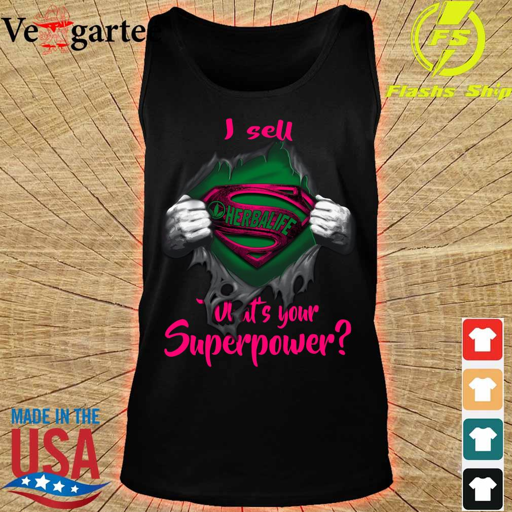 Blood inside me Herbalife I sell What's your superpower s tank top