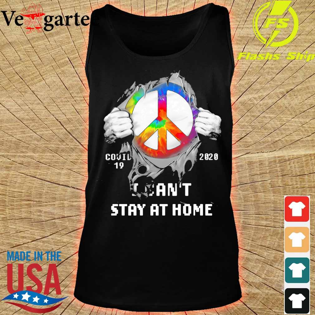 Blood inside me hippie icon covid 19 2020 I can't stay at home s tank top