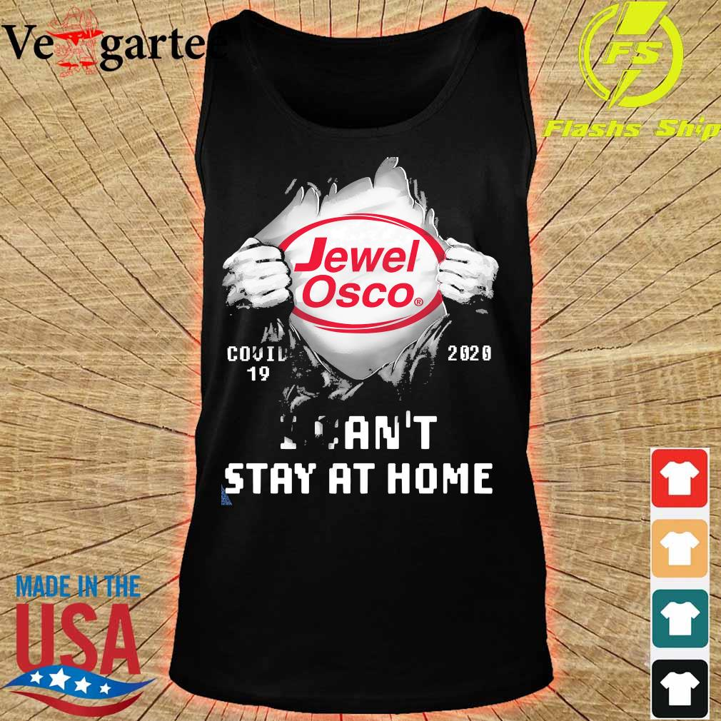 Blood inside me Jewel Osco covid-19 2020 I can't stay at home s tank top