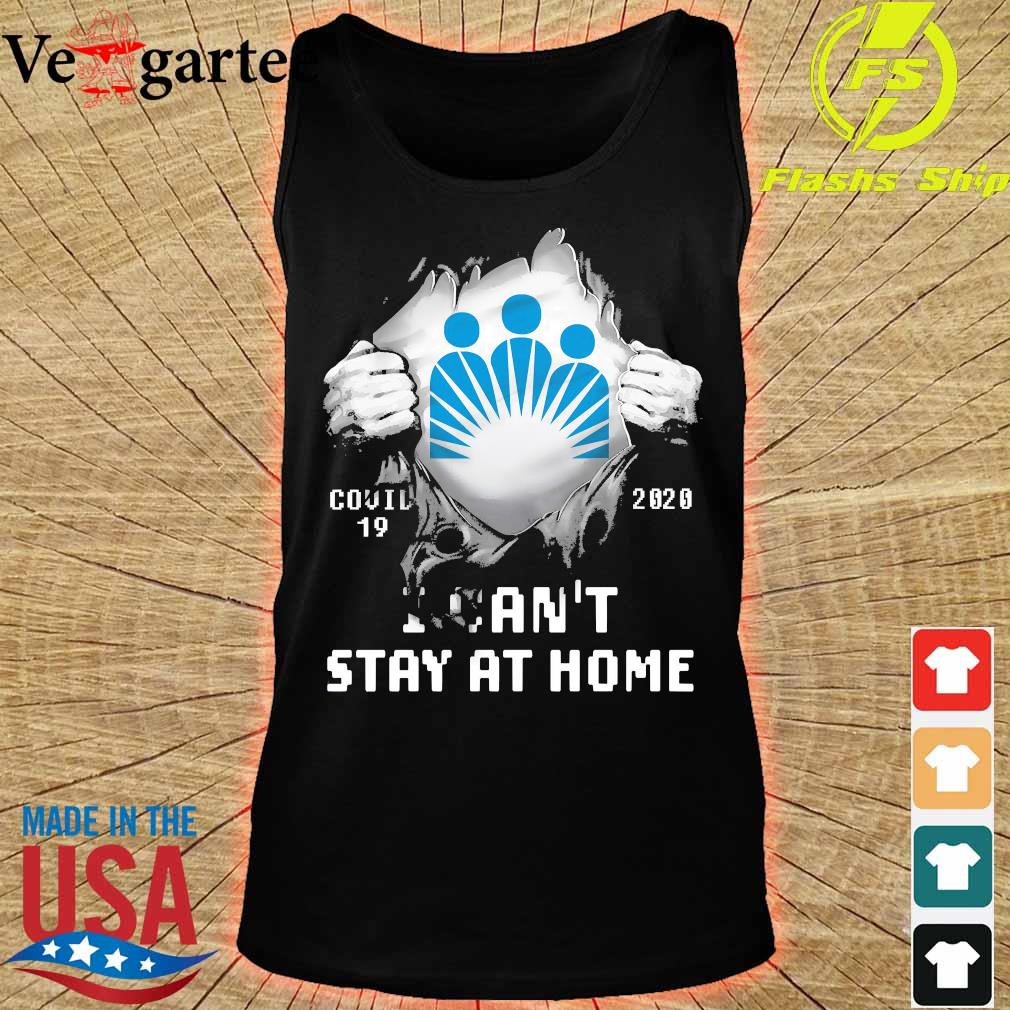 Blood inside me Kaiser Permanente covid-19 2020 I can't stay at home s tank top