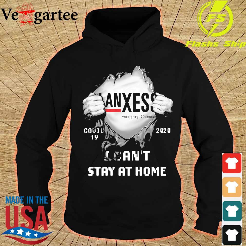 blood inside me Lanxess Energizing Chemistry covid 19 2020 I can't stay at home s hoodie