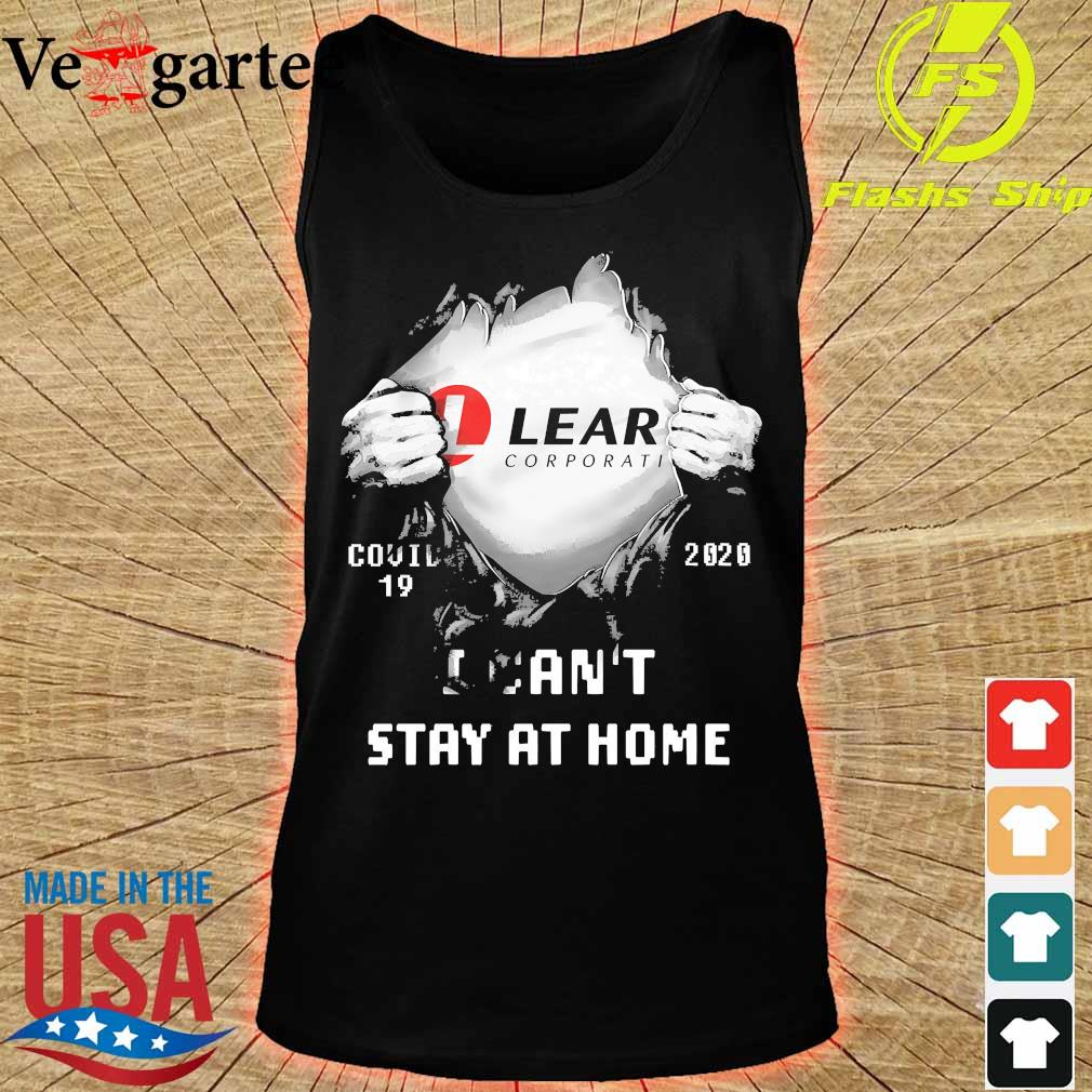 Blood inside me Lear Corporati covid-19 2020 I can't stay at home s tank top