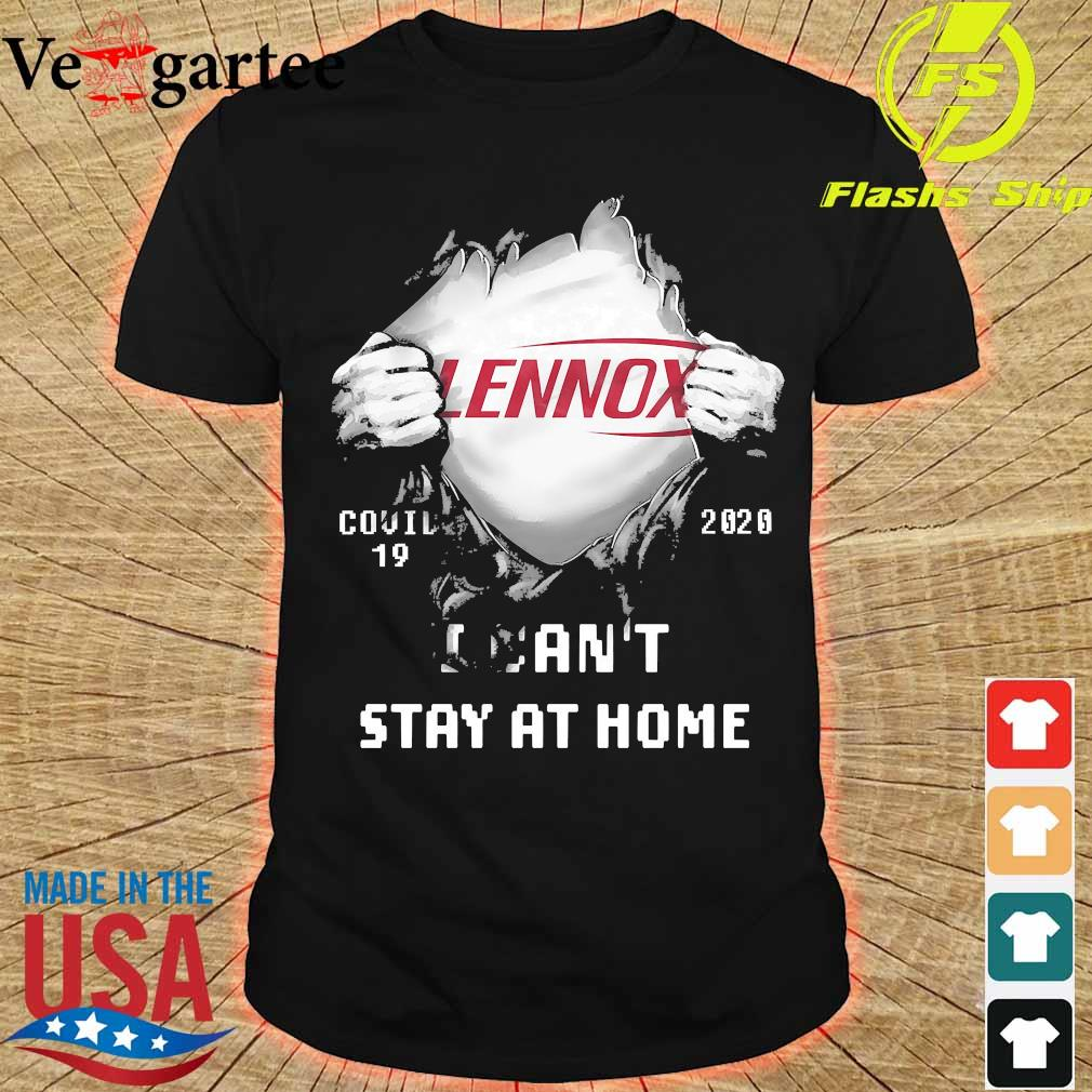 Blood inside me Lennox covid-19 2020 I can't stay at home shirt