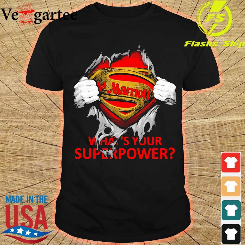 Blood inside me Marriott what's your superpower shirt