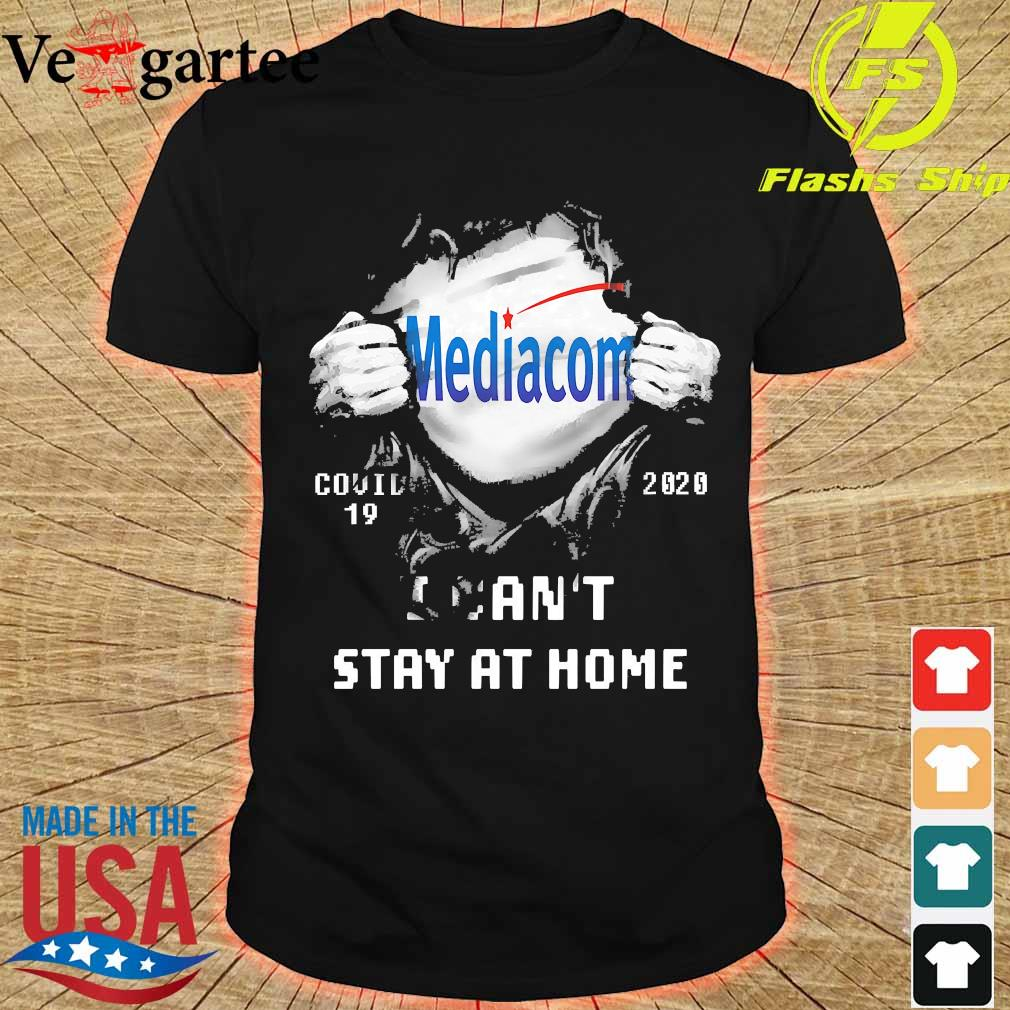 Blood inside me Mediacom covid-19 2020 I can't stay at home shirt