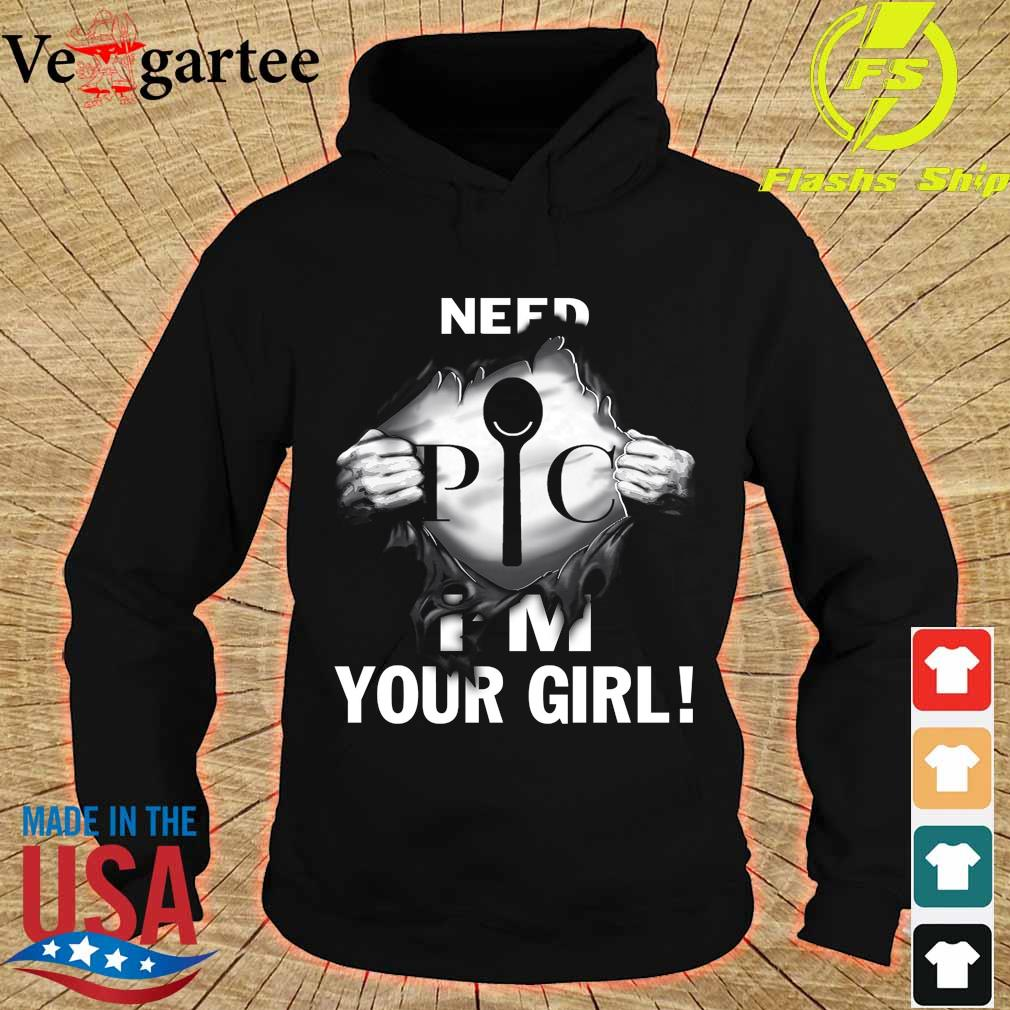 Blood inside me Pampered Chef need I'm your girl s hoodie