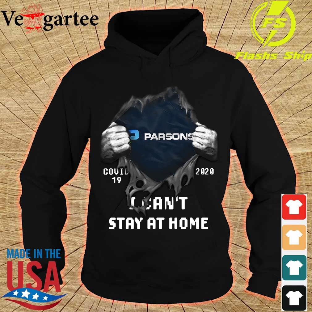 Blood inside me Parsons covid-19 2020 I can't stay at home s hoodie