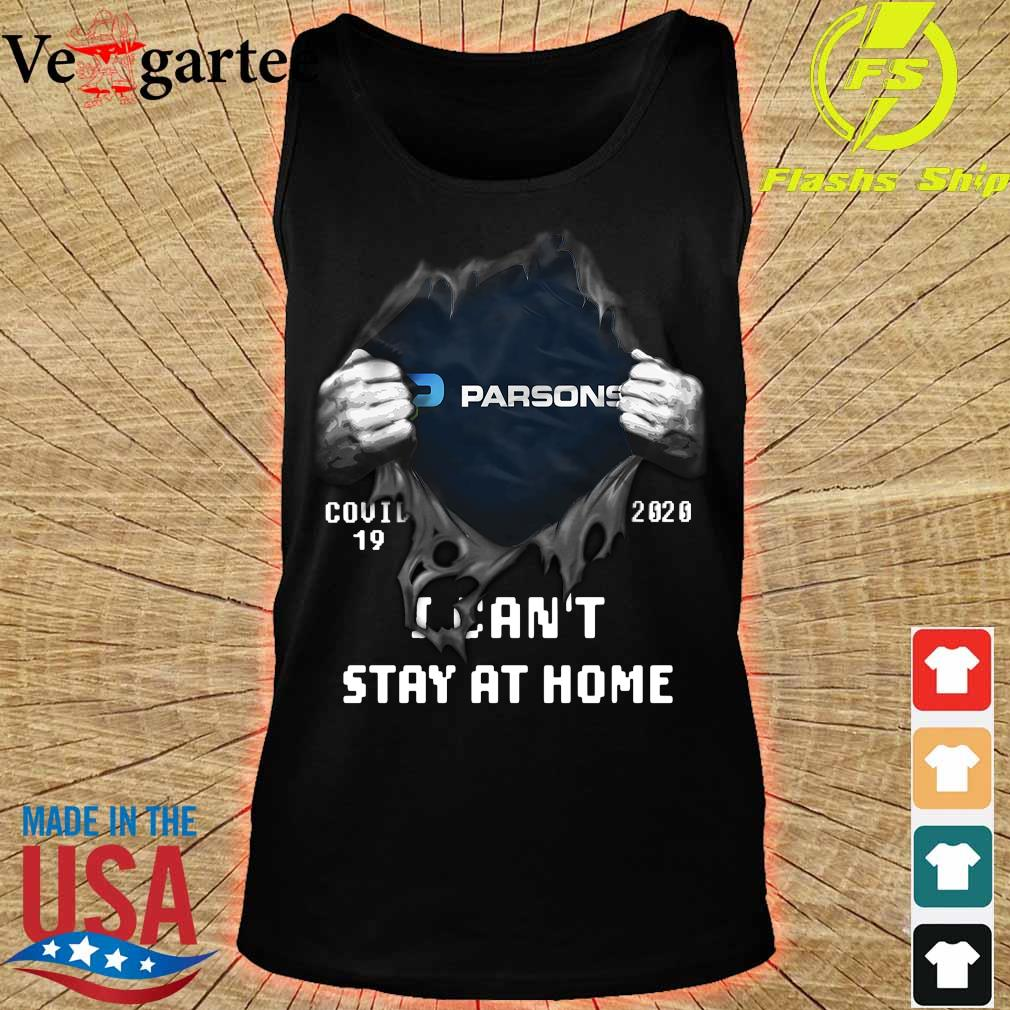 Blood inside me Parsons covid-19 2020 I can't stay at home s tank top