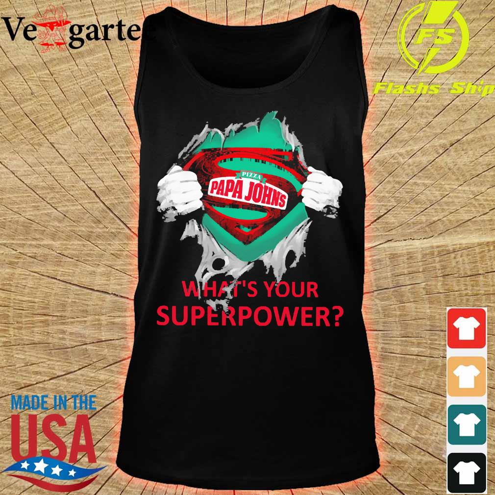 Blood inside me Pizza Papa Johns what's your superpower s tank top