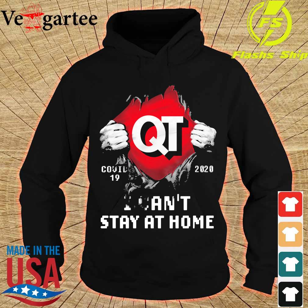 Blood inside me Quik Trip covid-19 2020 I can't stay at home s hoodie