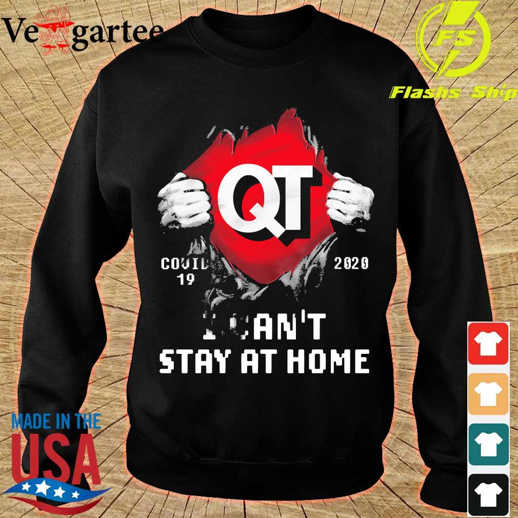 Blood inside me Quik Trip covid-19 2020 I can't stay at home s sweater