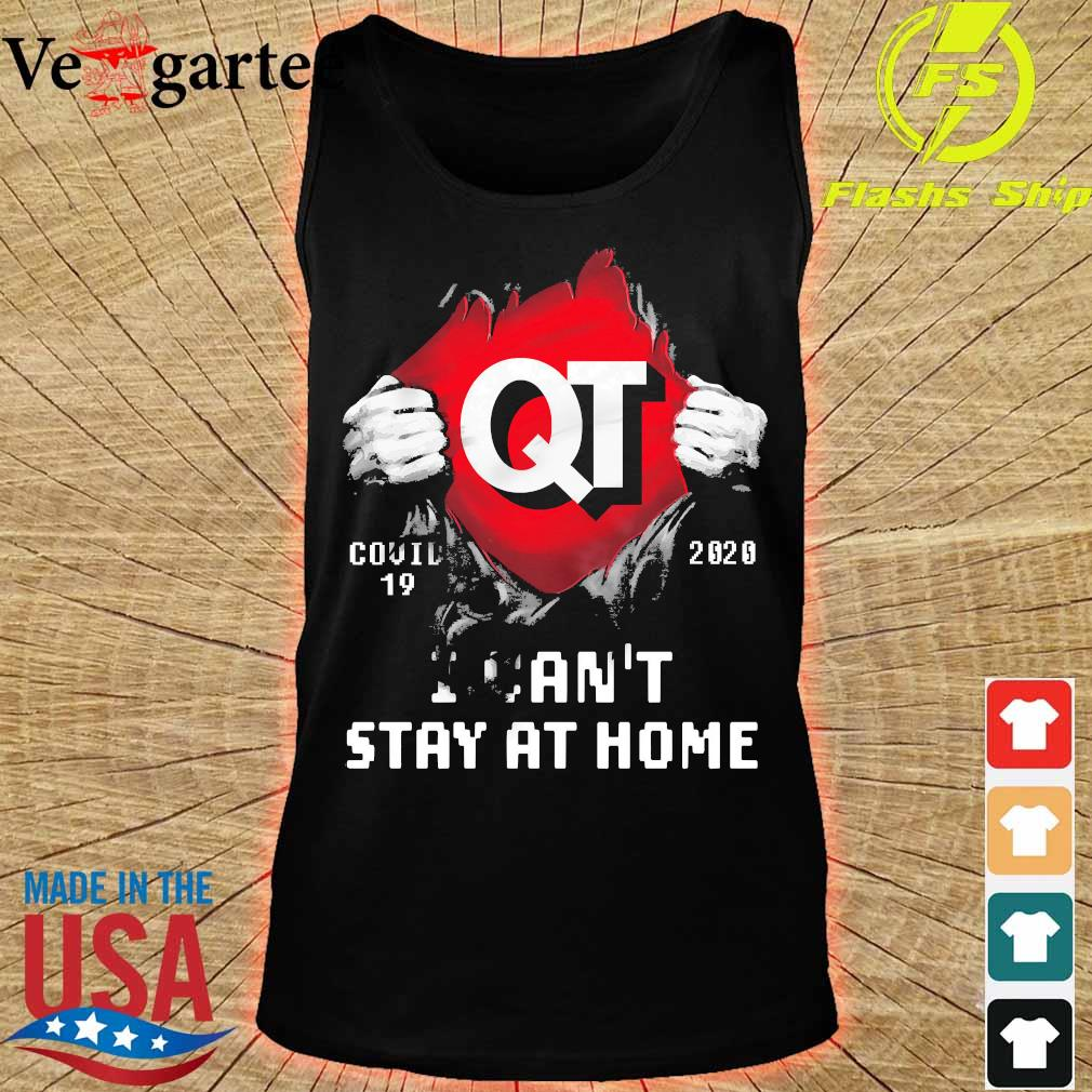 Blood inside me Quik Trip covid-19 2020 I can't stay at home s tank top