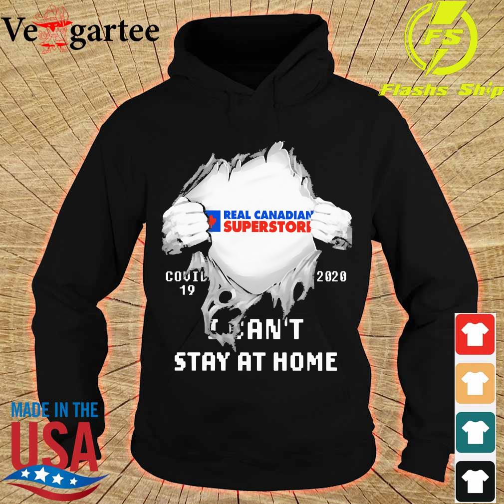 Blood inside me Real Canadian Superstore covid-19 2020 I can't stay at home s hoodie