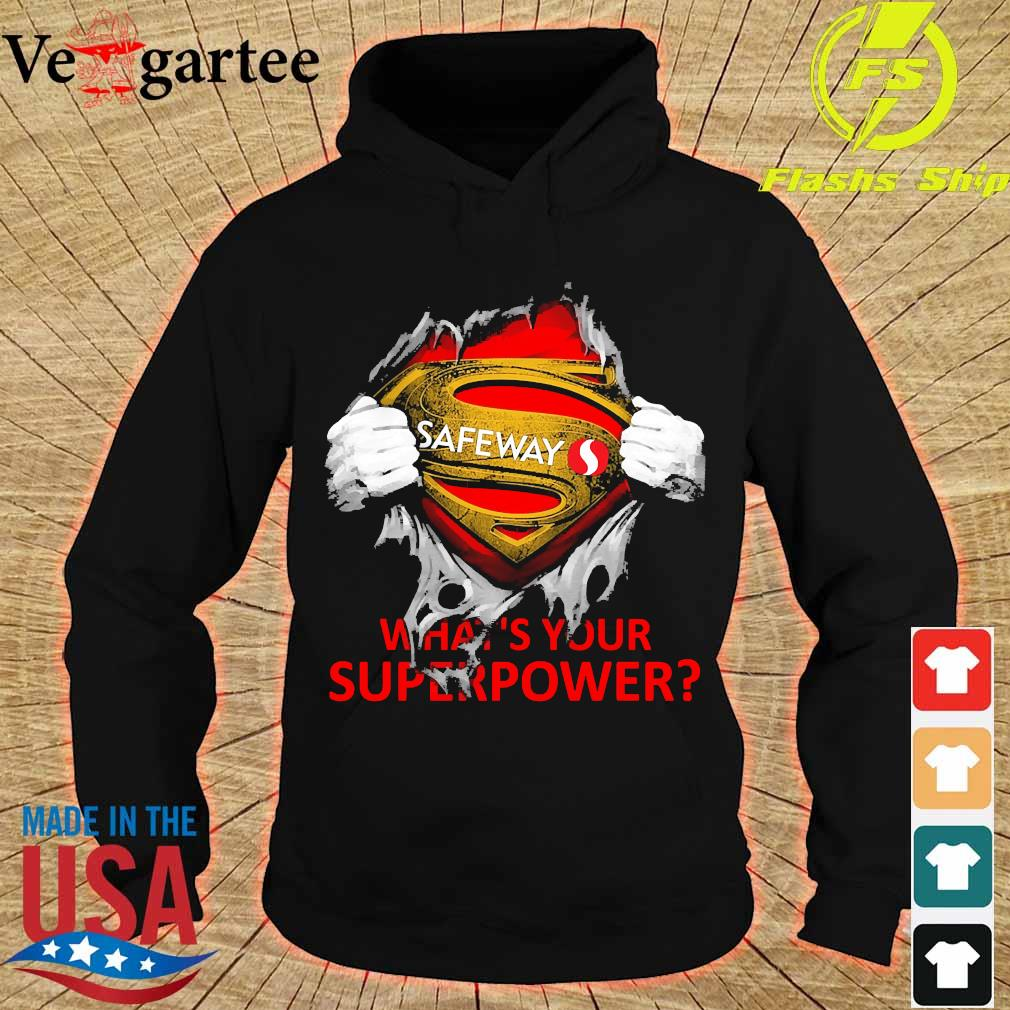 Blood inside me Safeway what's your superpower s hoodie