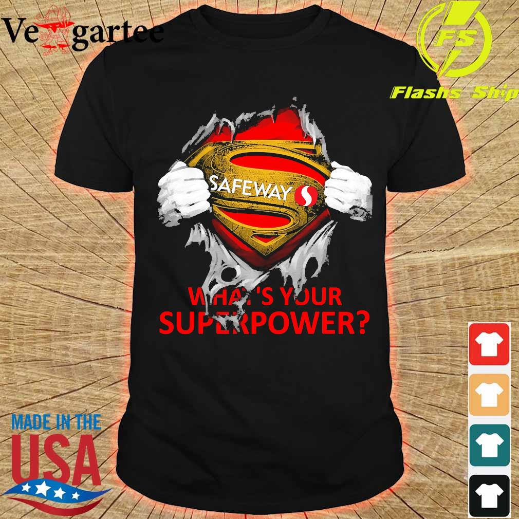 Blood inside me Safeway what's your superpower shirt