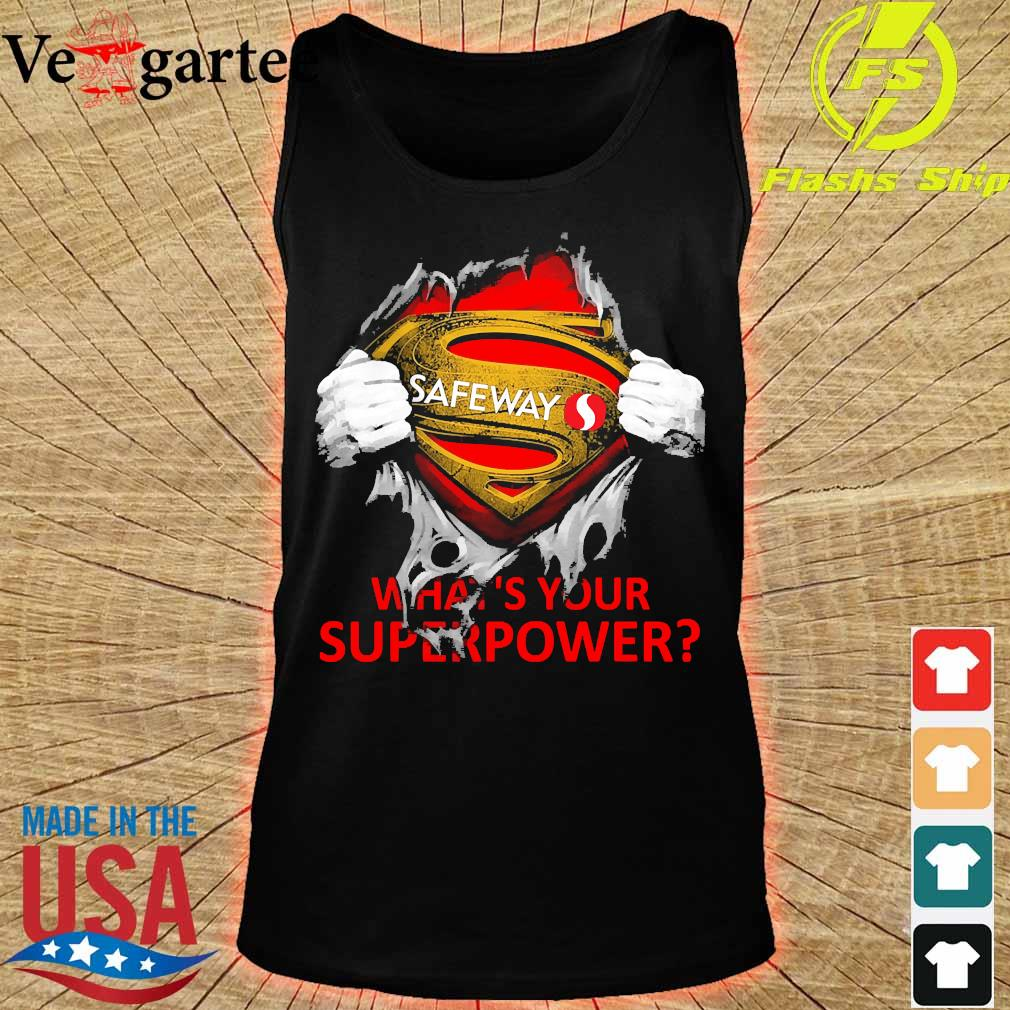 Blood inside me Safeway what's your superpower s tank top