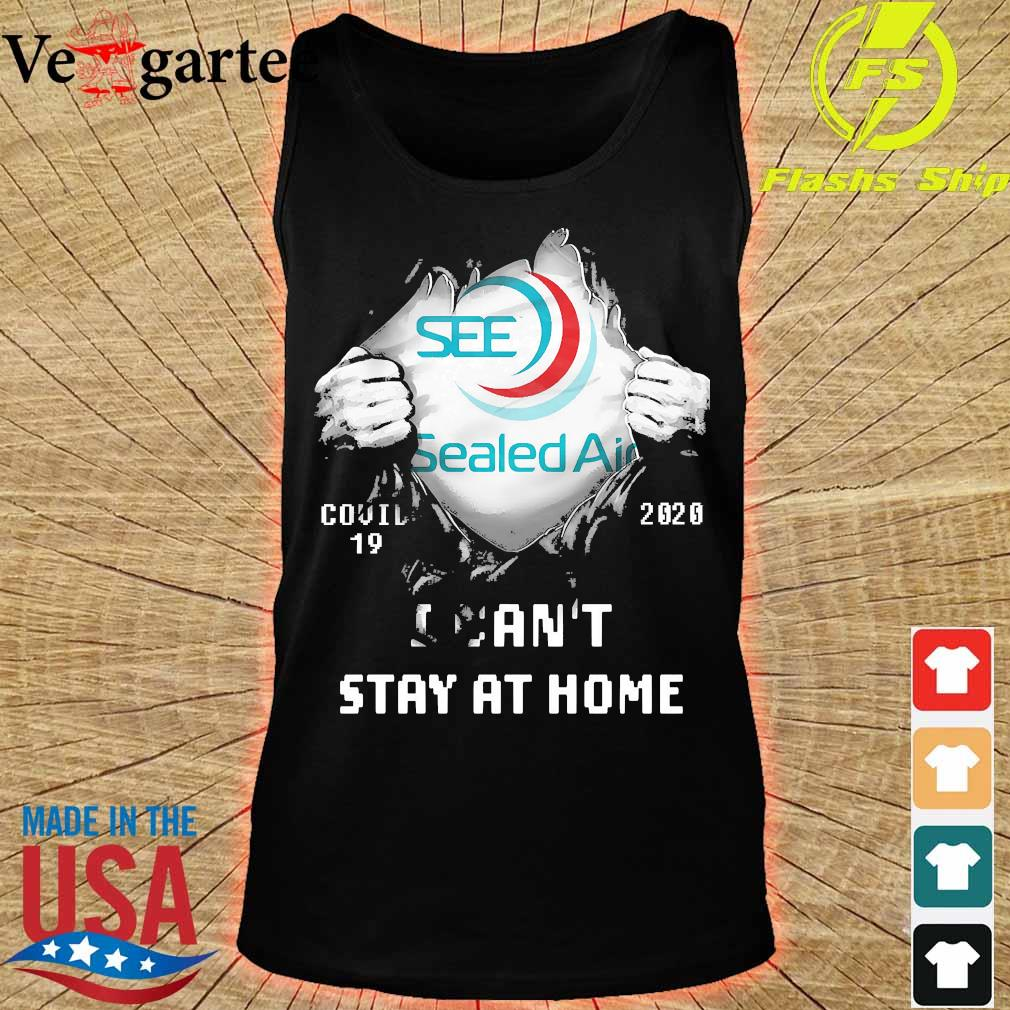 Blood inside me Sealed Air covid-19 2020 I can't stay at home s tank top