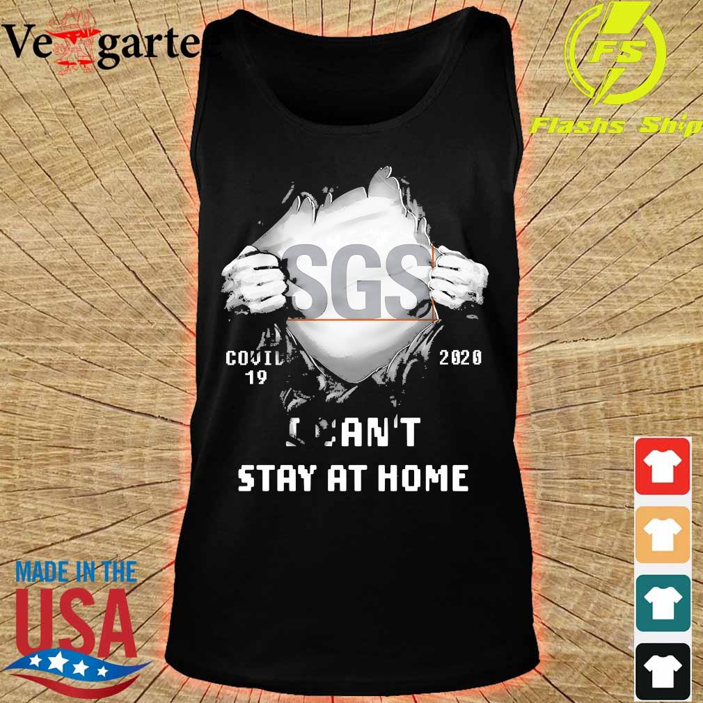 Blood inside me SGS covid-19 2020 I can't stay at home s tank top