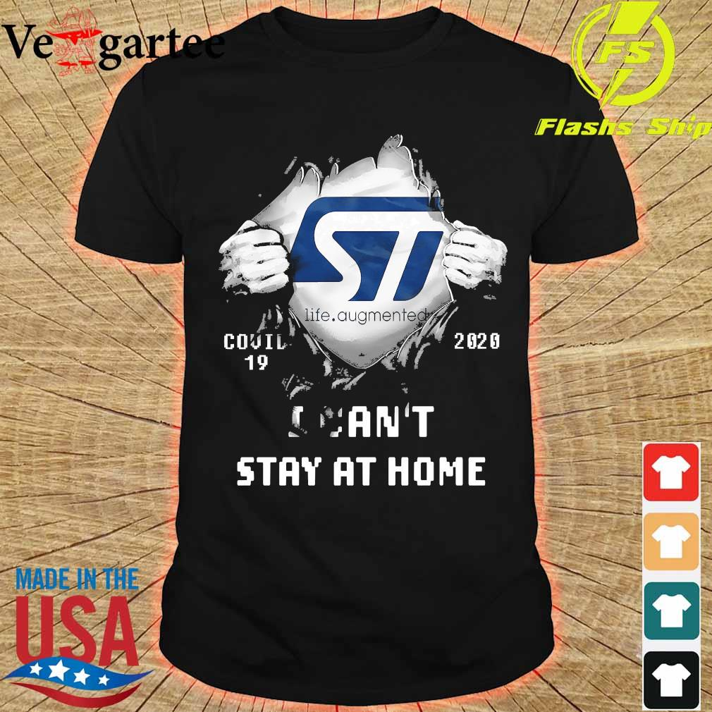 Blood inside me ST Life Augmented covid-19 2020 I can't stay at home shirt