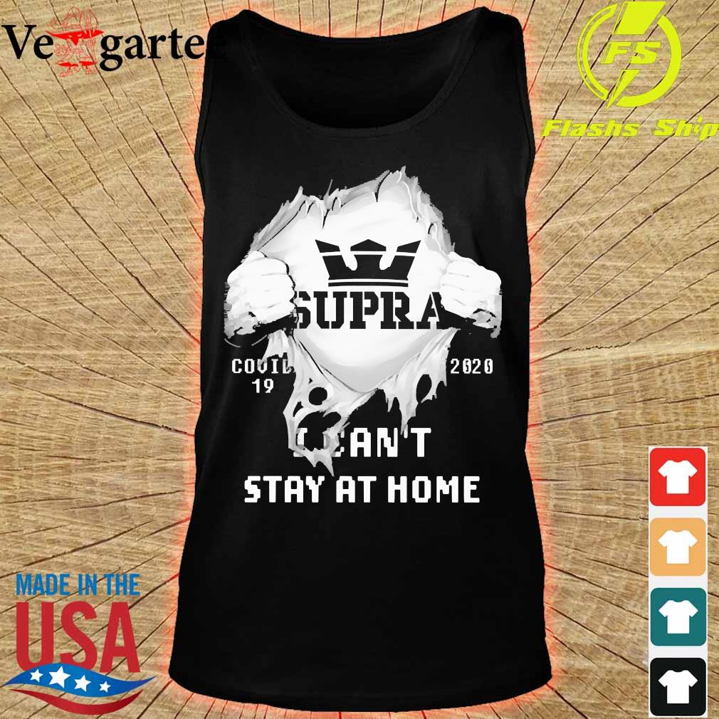 Blood inside me Supra covid-19 2020 I can't stay at home s tank top