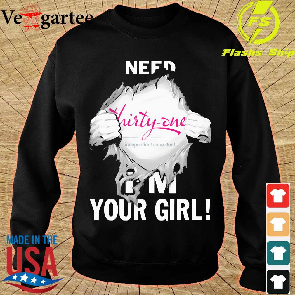 Blood inside me Thirty- One need i'm your girl s sweater
