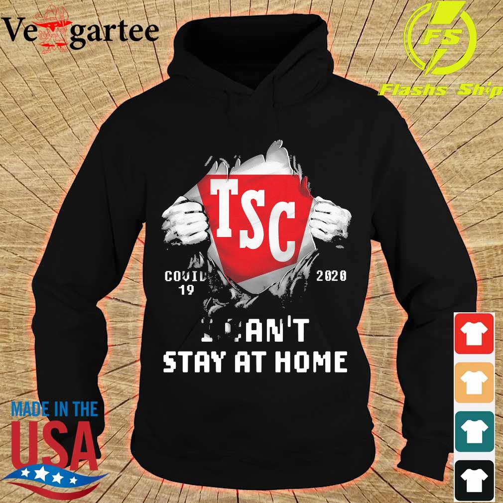 Blood inside me Tractor Supply Company covid-19 2020 I can't stay at home s hoodie