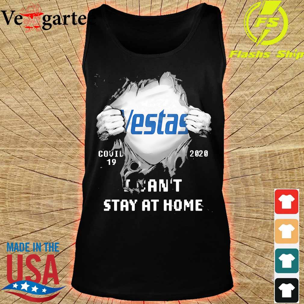 Blood inside me Vestas covid-19 2020 I can't stay at home s tank top