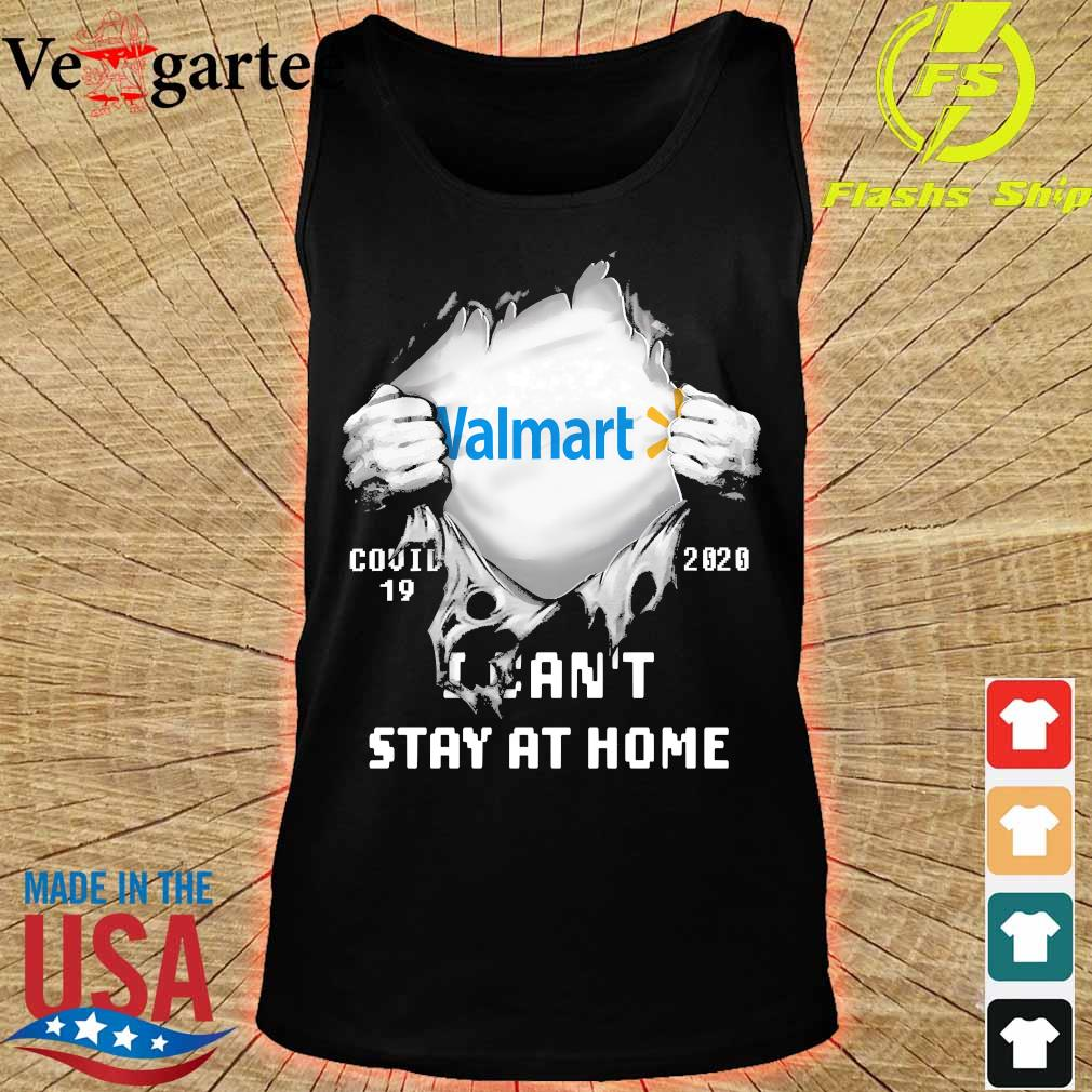 Blood inside me Walmart covid-19 2020 I can't stay at home s tank top