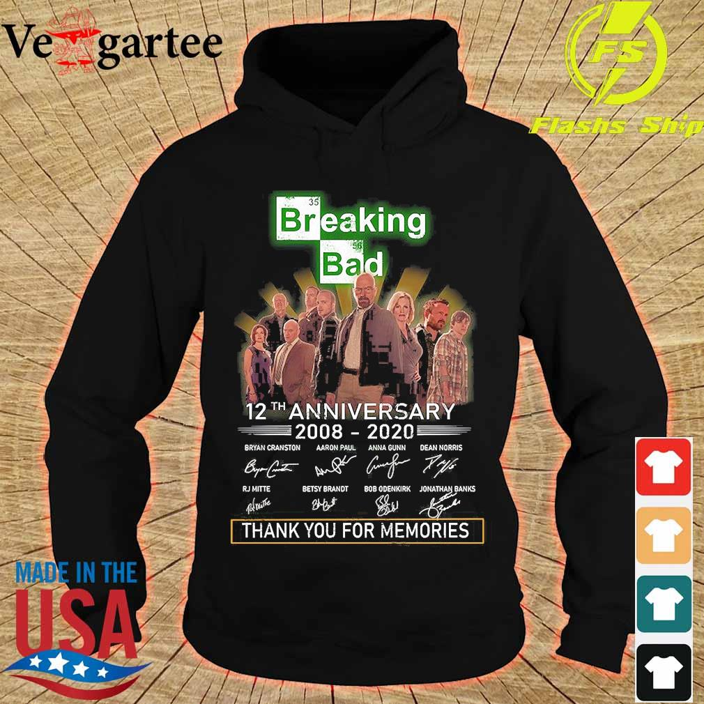 Breaking Bad 12th anniversary 2008 2020 thank You for the memories signatures s hoodie