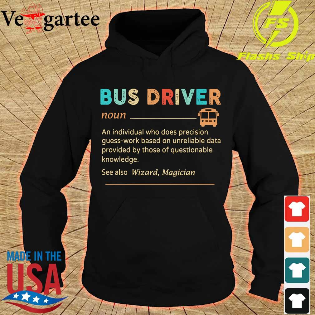 Bus driver definition s hoodie