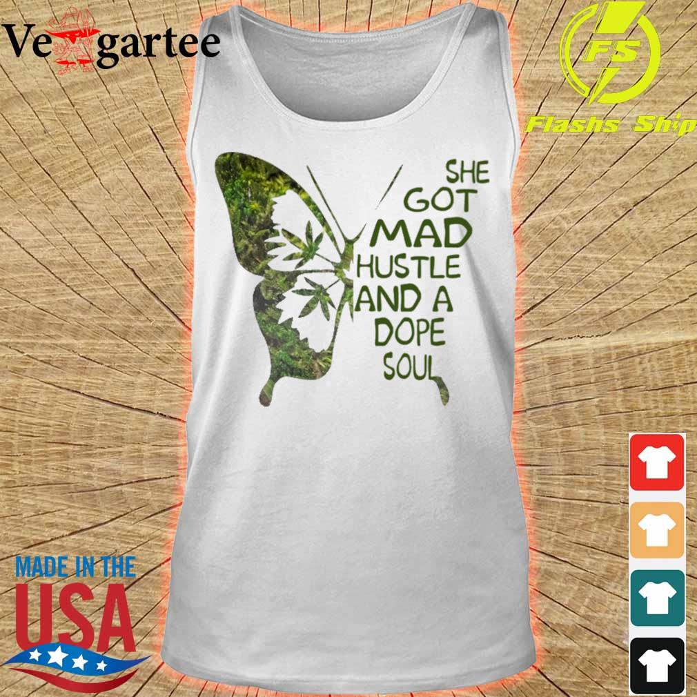 Butterfly she got mad hustle and a dope soul s tank top
